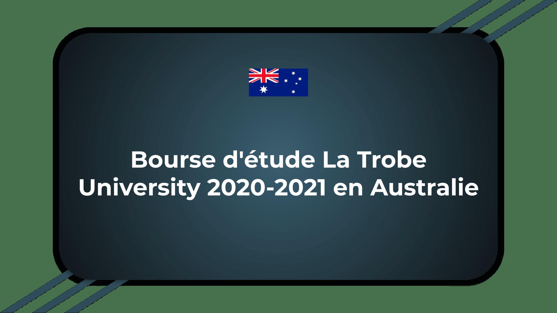 Bourse d'étude La Trobe University