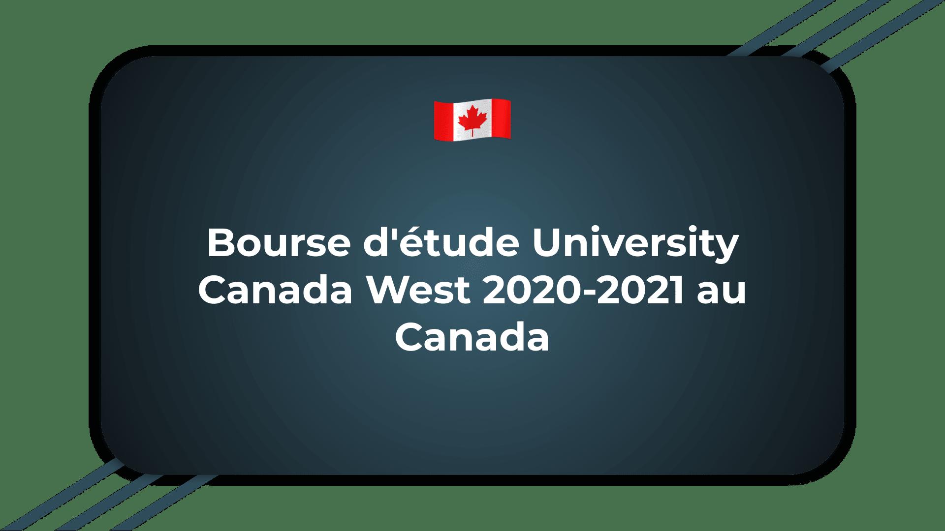 Bourse d'étude University Canada West