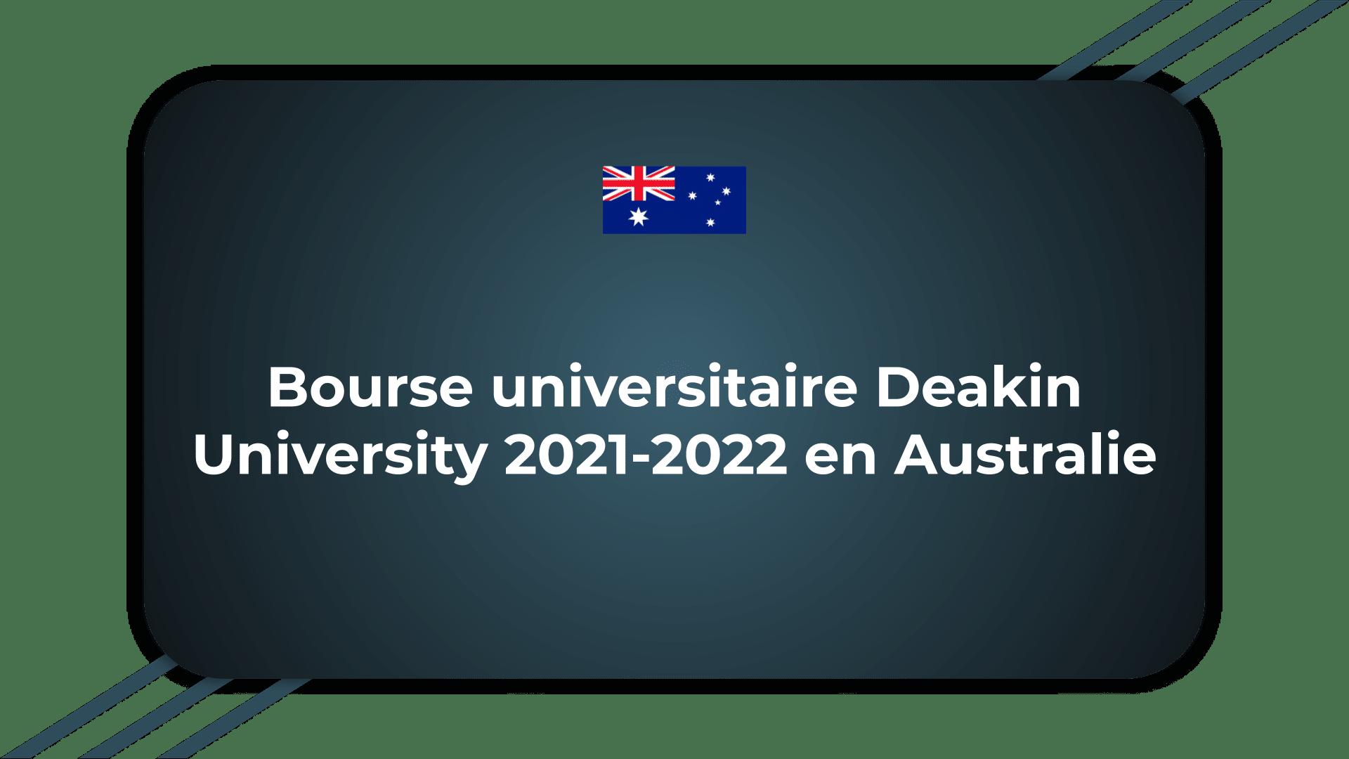 Bourse universitaire Deakin University