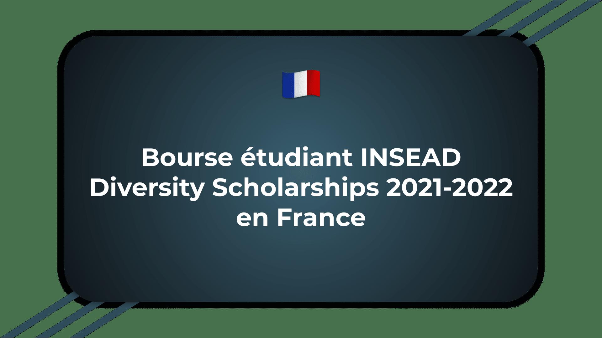 Bourse étudiant INSEAD Diversity Scholarships