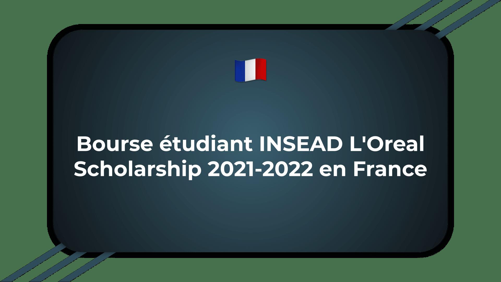 Bourse étudiant INSEAD L'Oreal Scholarship