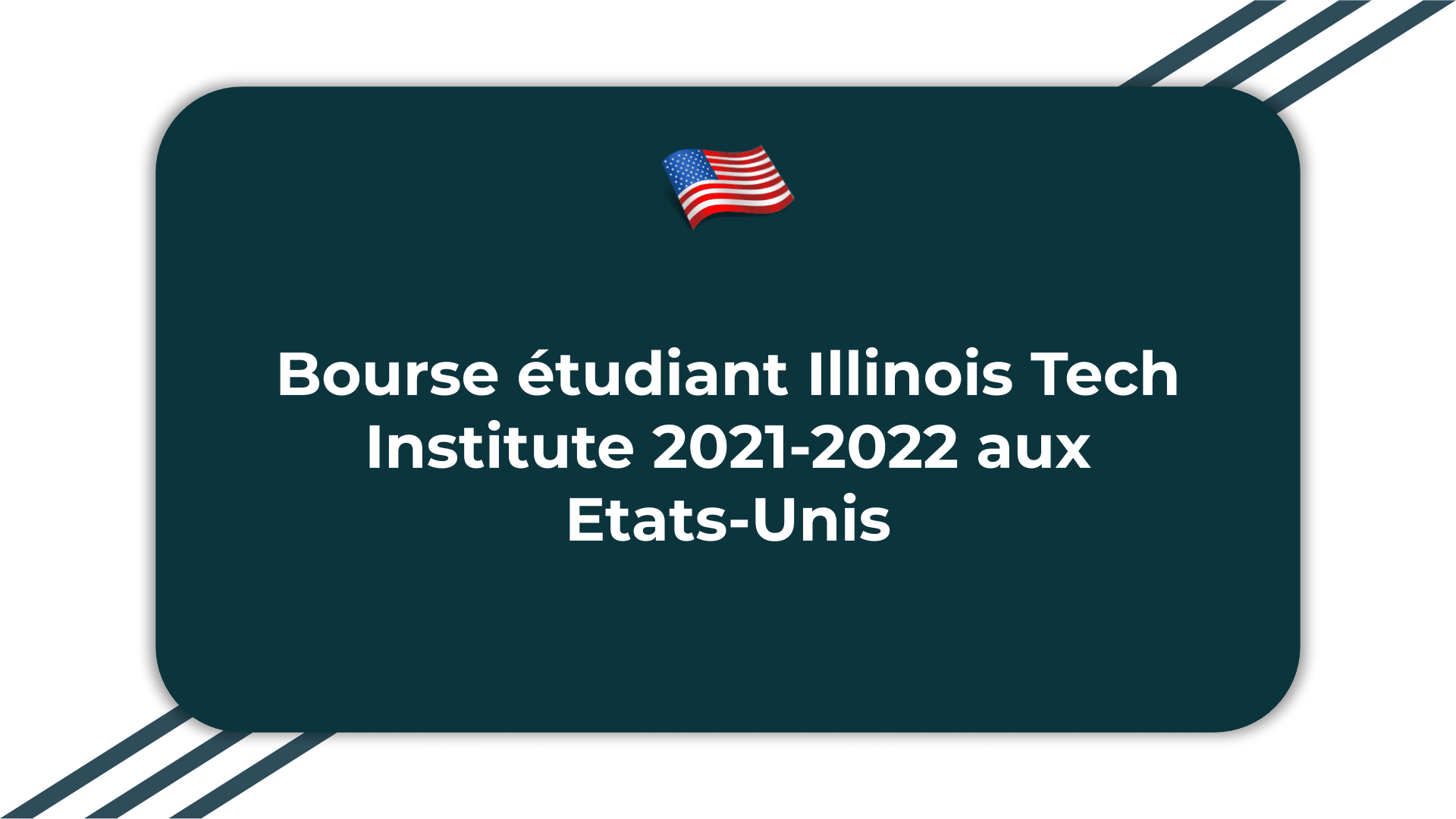 Bourse étudiant Illinois Tech Institute