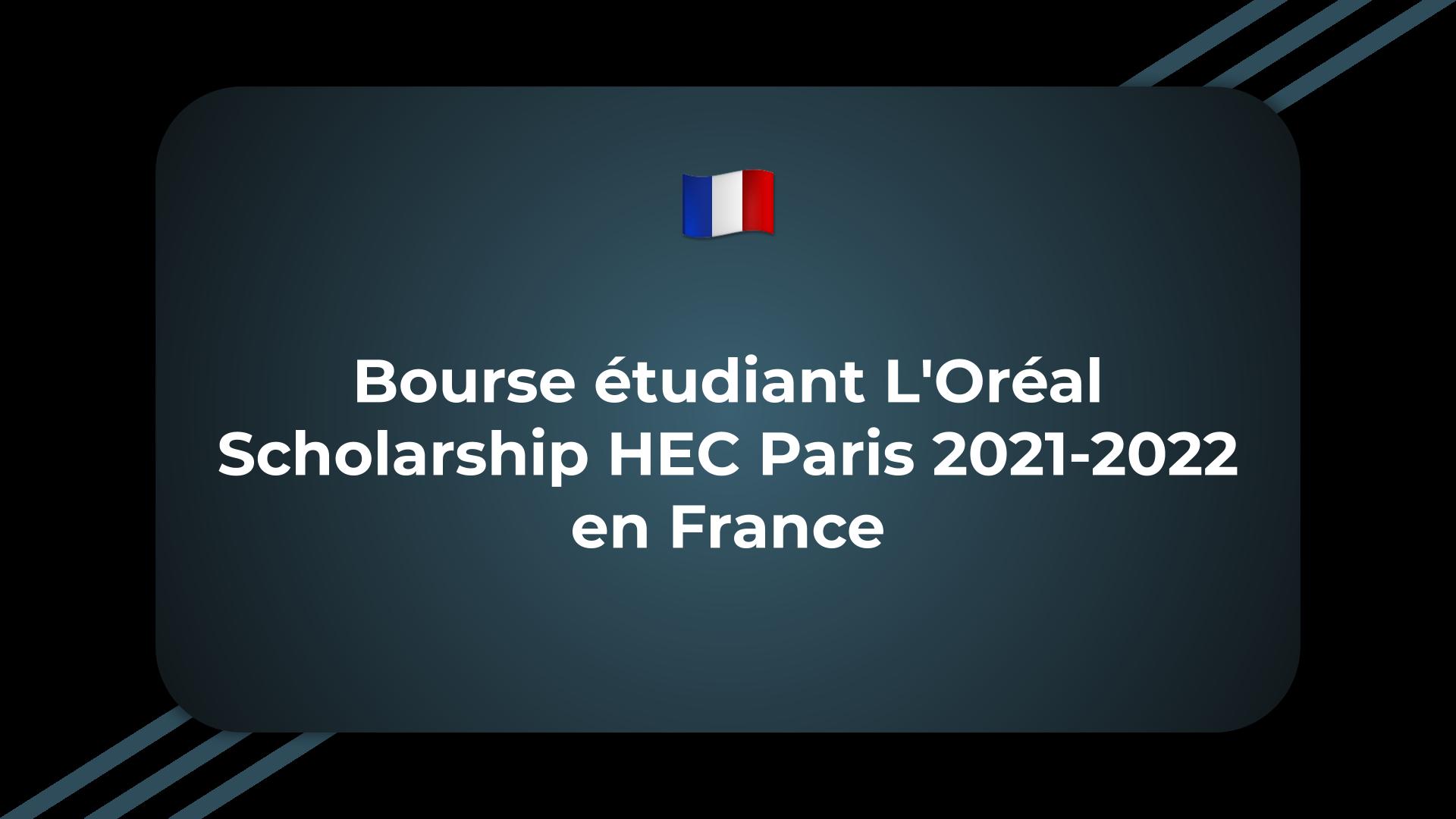Bourse étudiant L'Oréal Scholarship HEC Paris