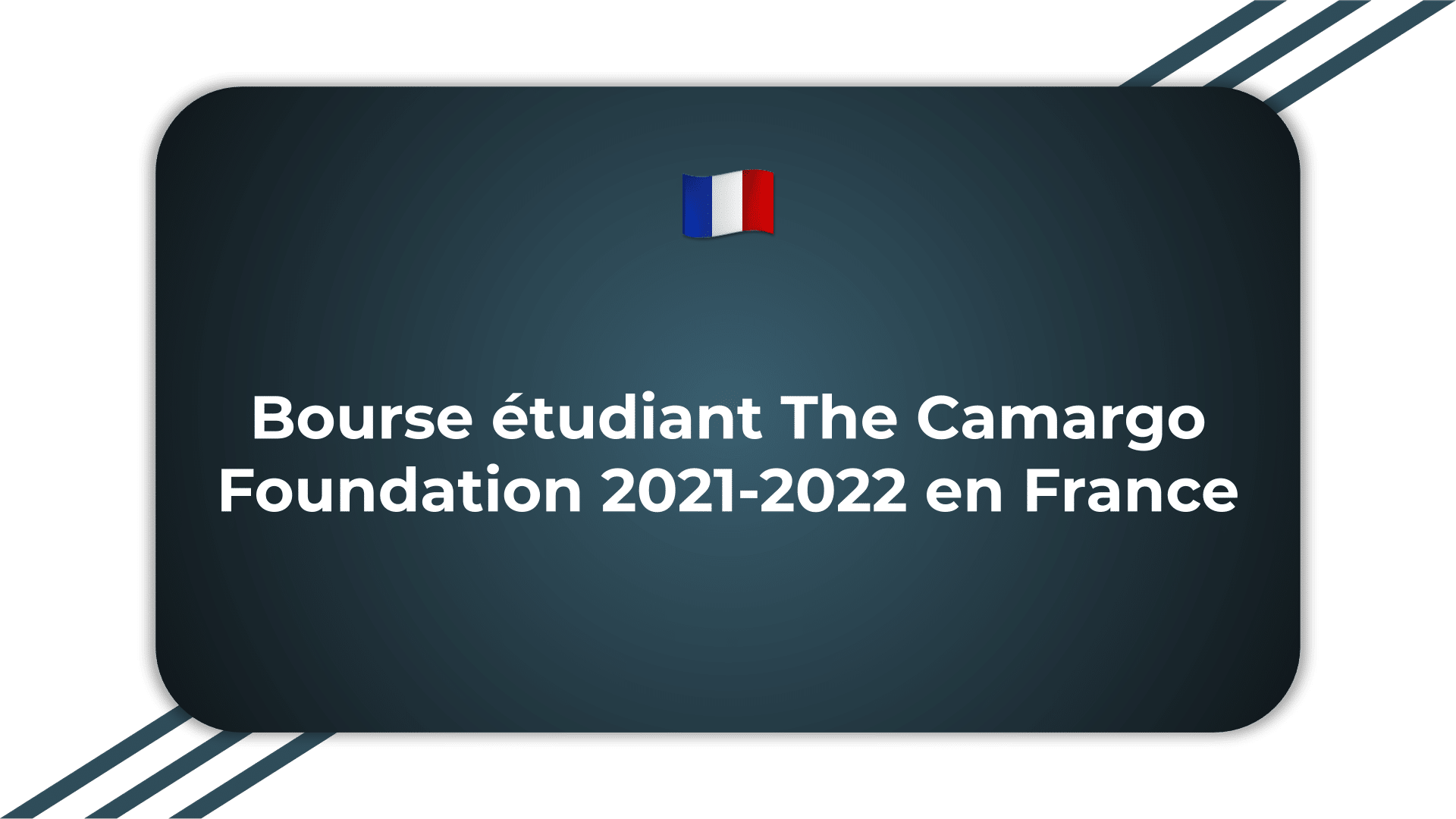 Bourse étudiant The Camargo Foundation