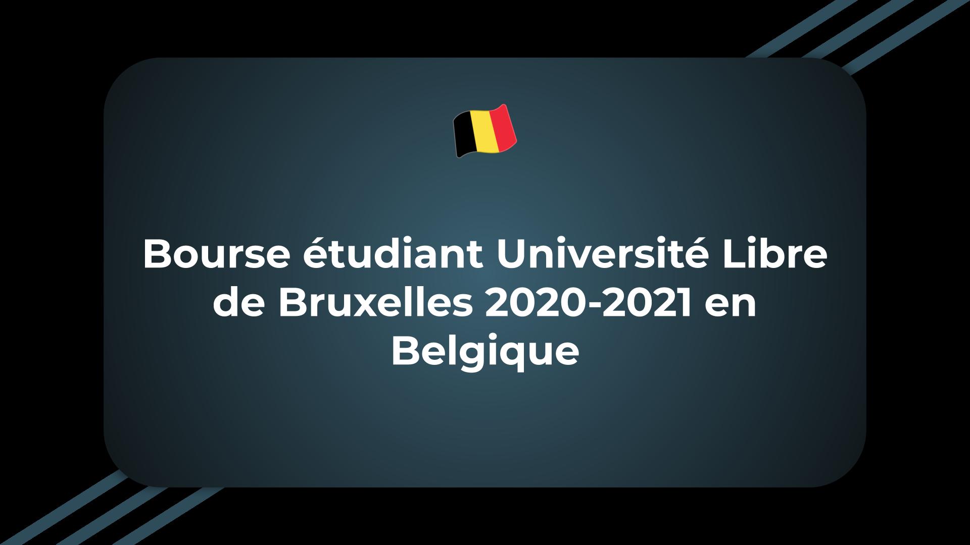 Bourse étudiant Université Libre de Bruxelles