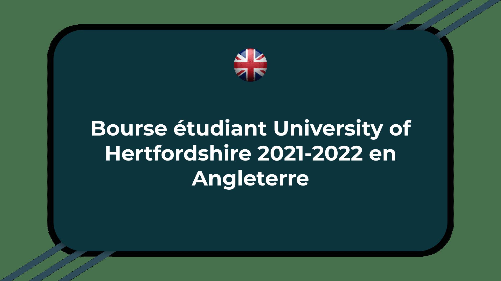 Bourse étudiant University of Hertfordshire