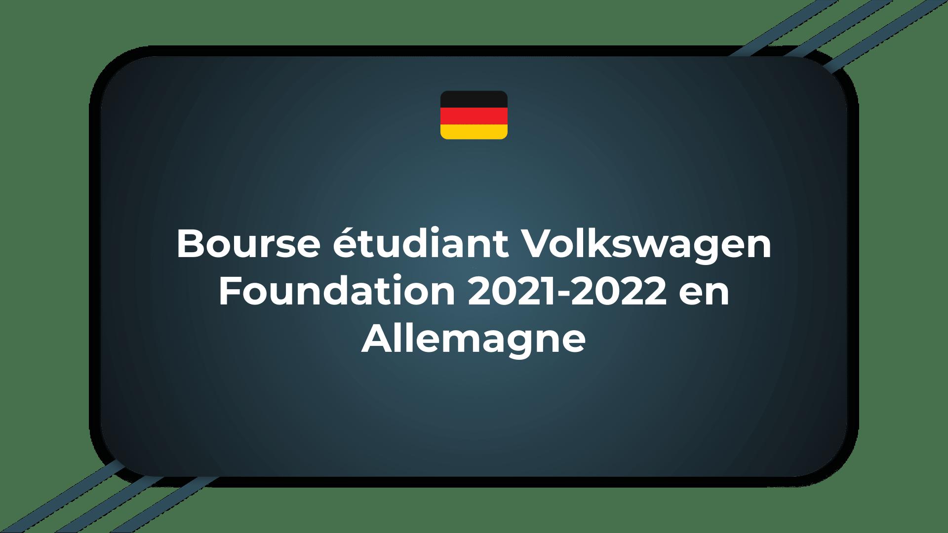 Bourse étudiant Volkswagen Foundation