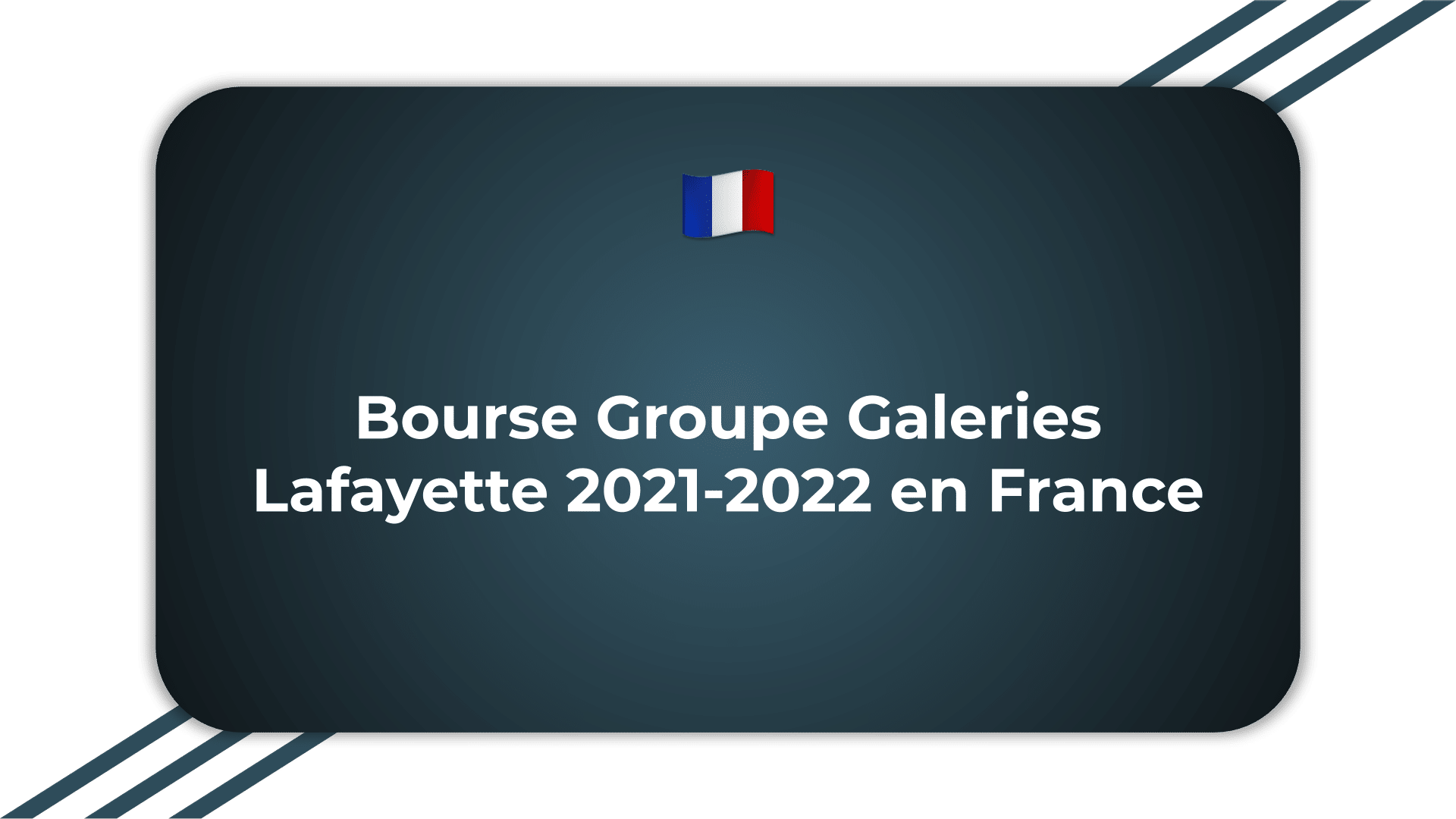 Bourse Groupe Galeries Lafayette