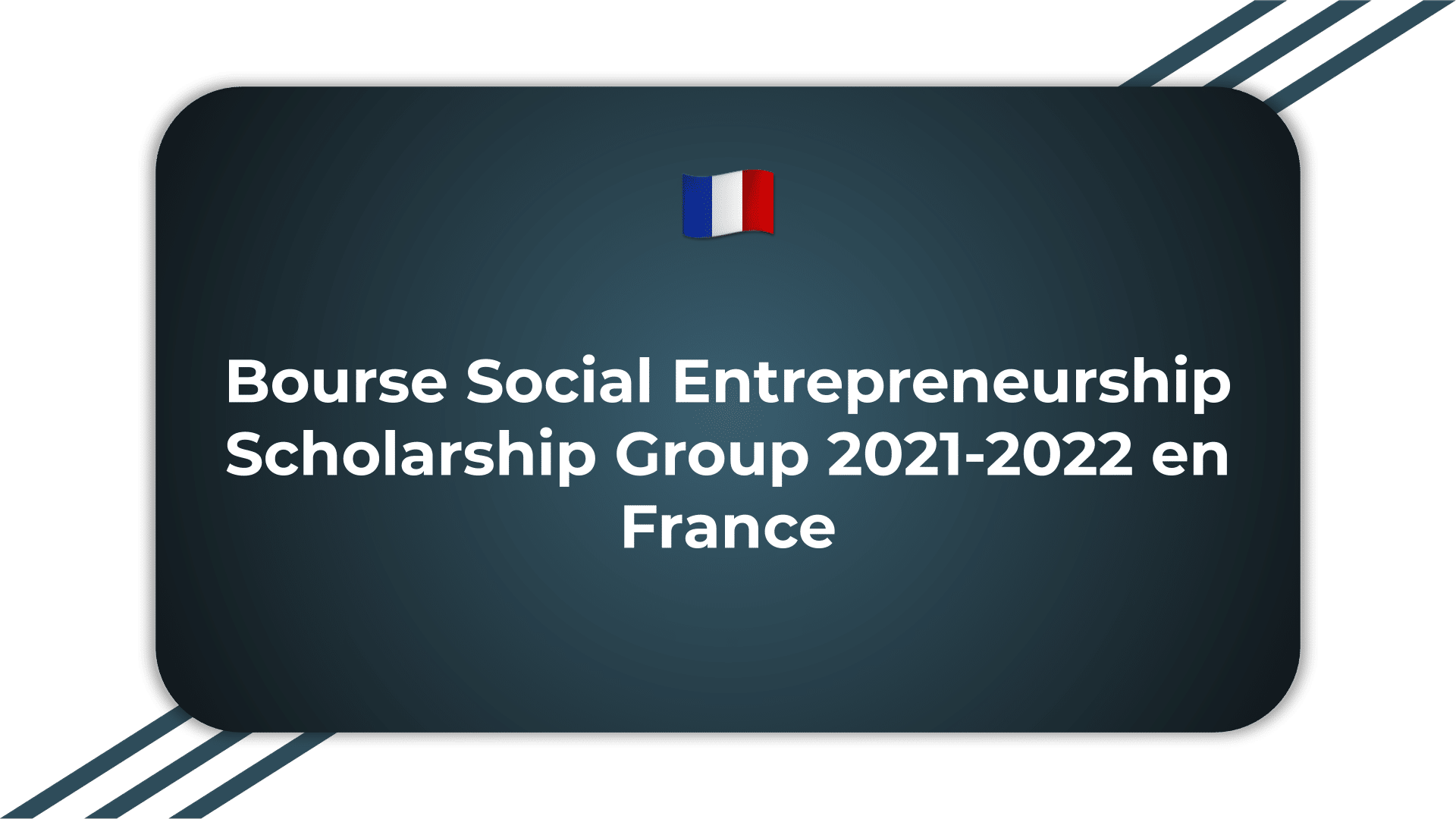 Bourse Social Entrepreneurship Scholarship Group