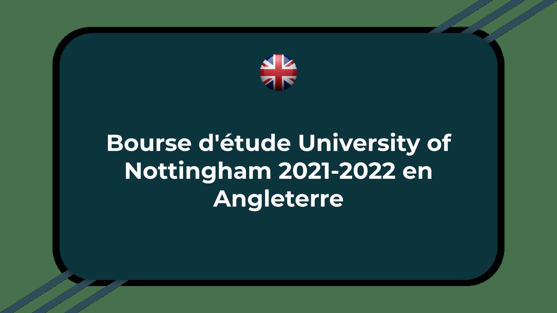 Bourse d'étude University of Nottingham