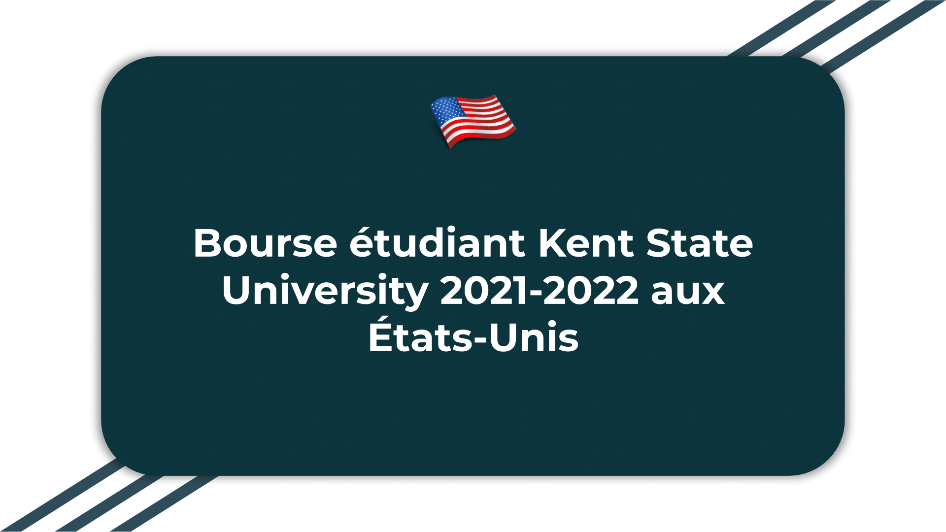 Bourse étudiant Kent State University
