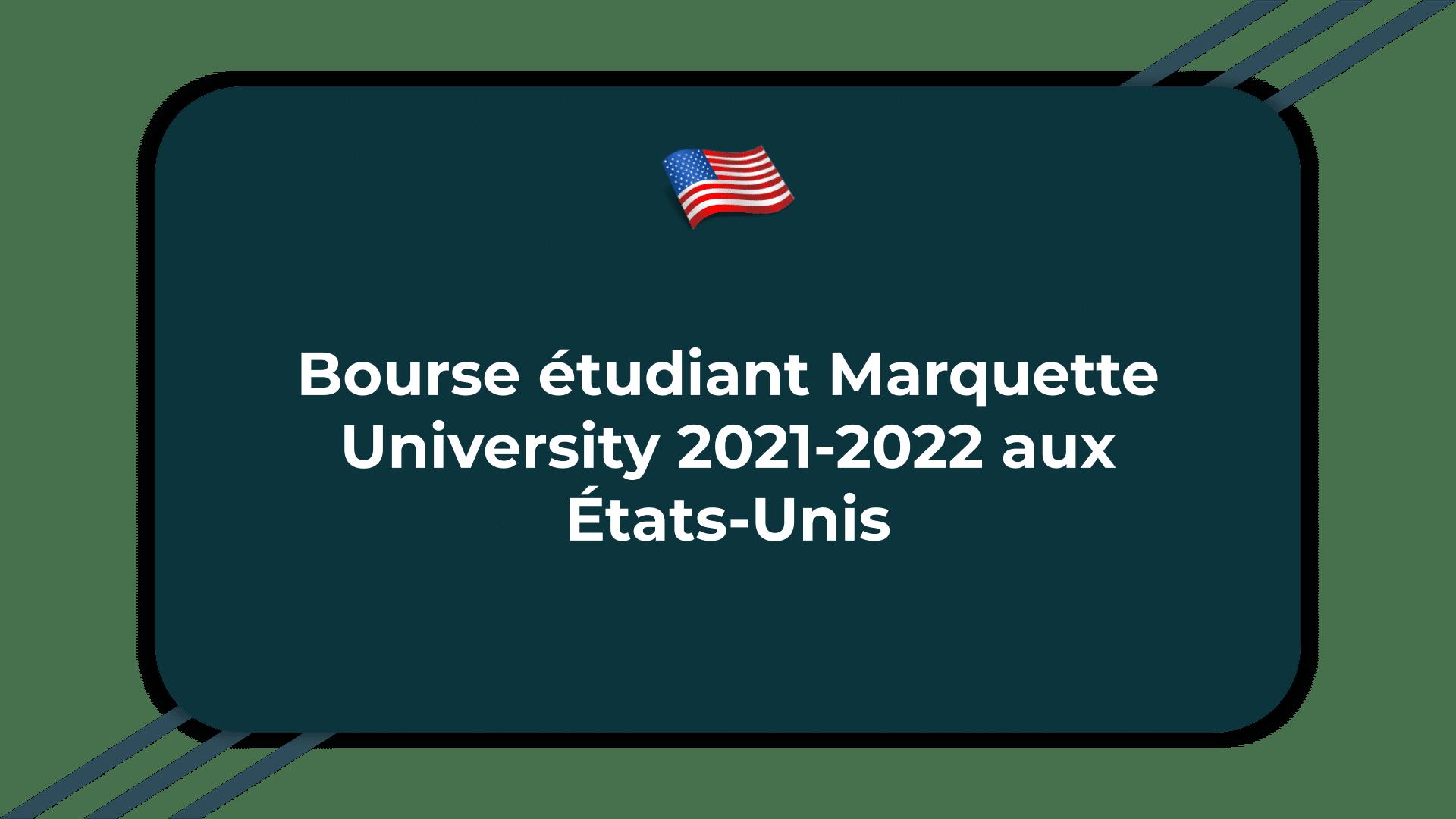 Bourse étudiant Marquette University
