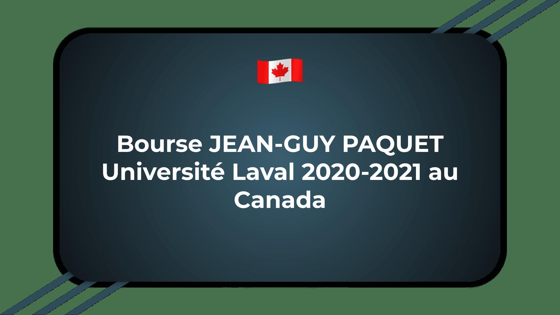 Bourse JEAN-GUY PAQUET Université Laval