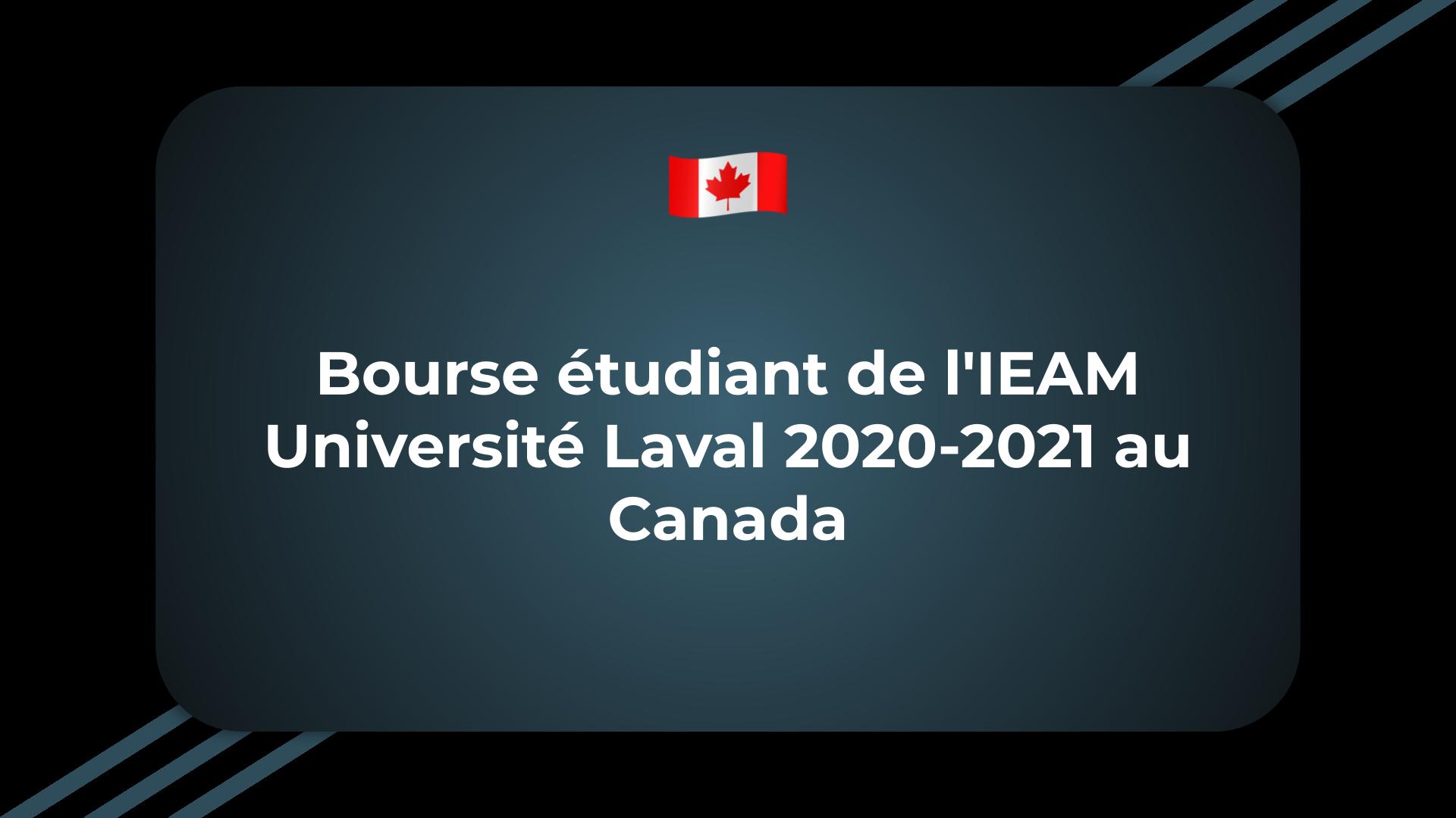 Bourse étudiant de l'IEAM Université Laval