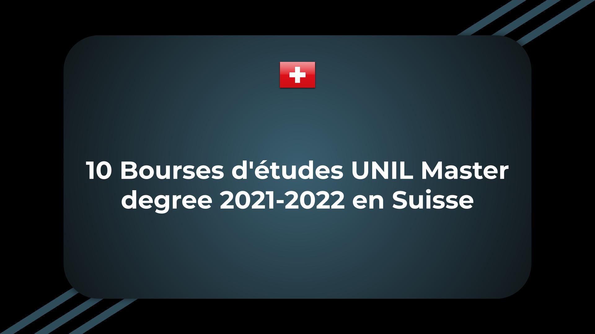 10 Bourses d'études UNIL Master degree
