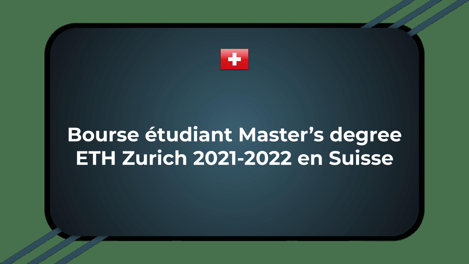 Bourse étudiant Master's degree ETH Zurich