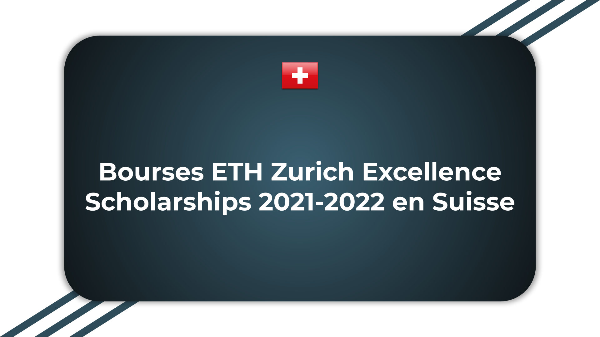 Bourses ETH Zurich Excellence Scholarships