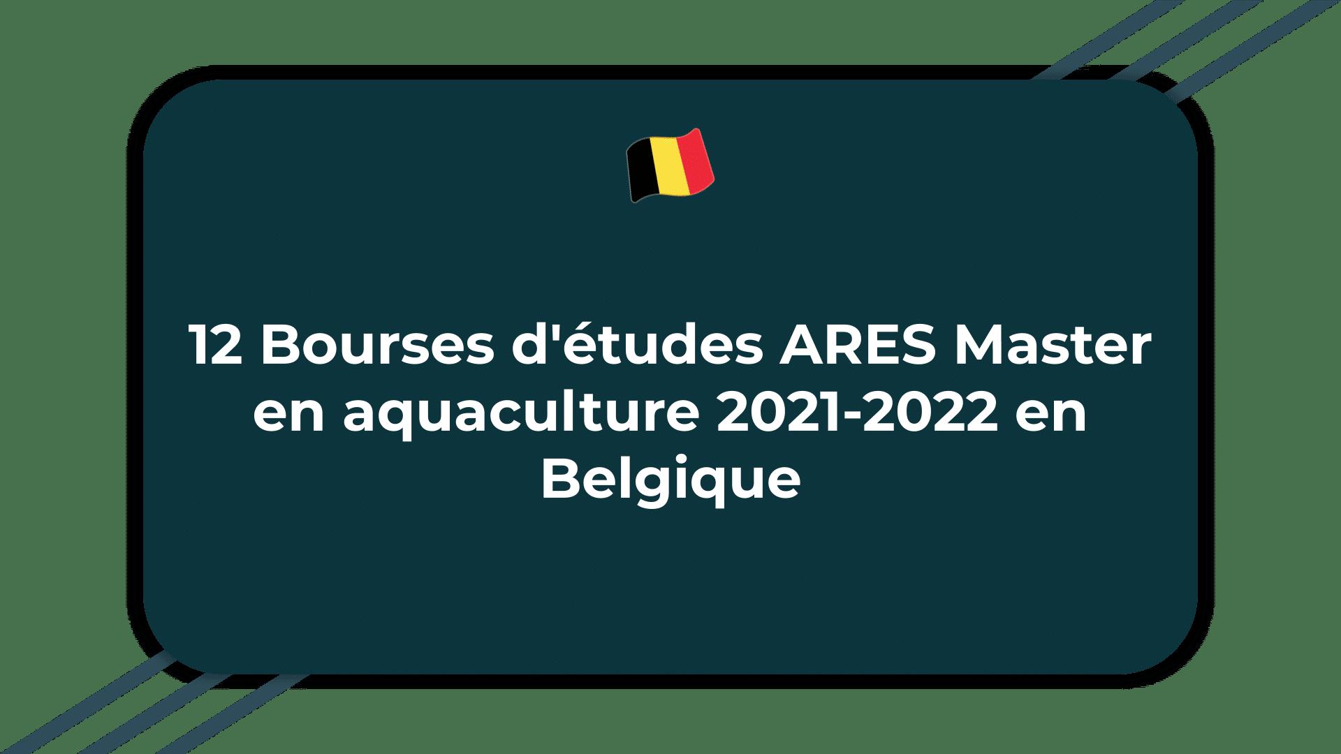 12 Bourses d'études ARES Master en aquaculture