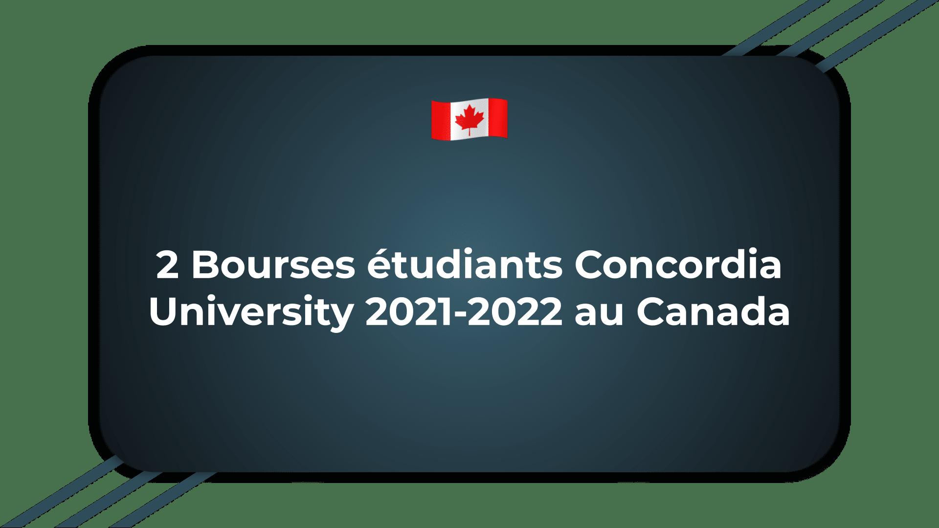 2 Bourses étudiants Concordia University