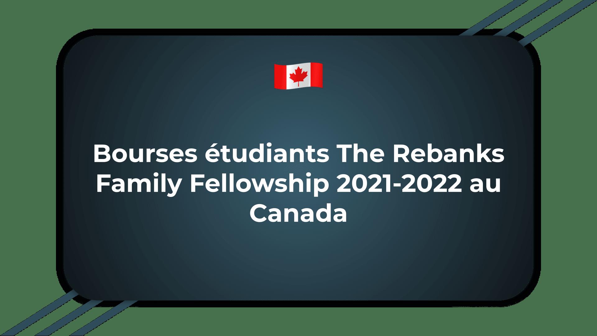 Bourses étudiants The Rebanks Family Fellowship