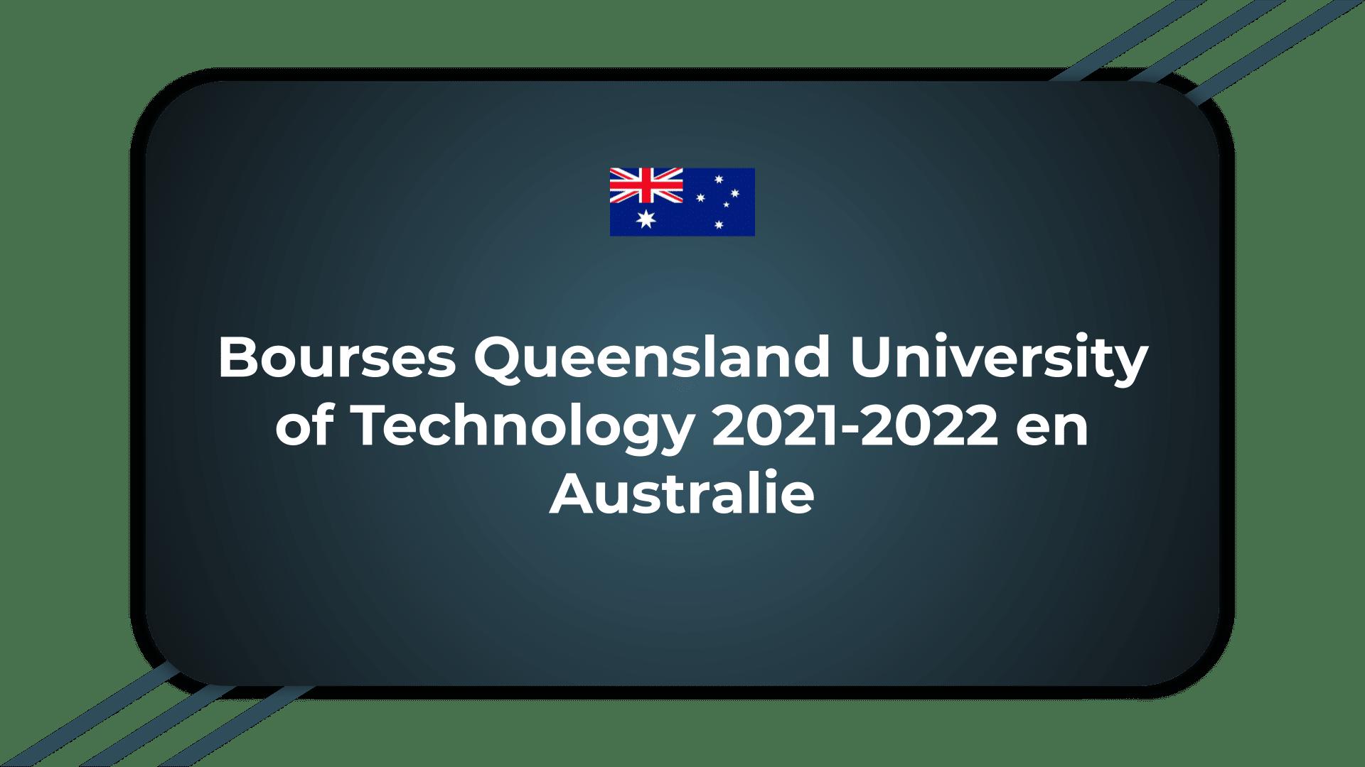 Bourses Queensland University of Technology