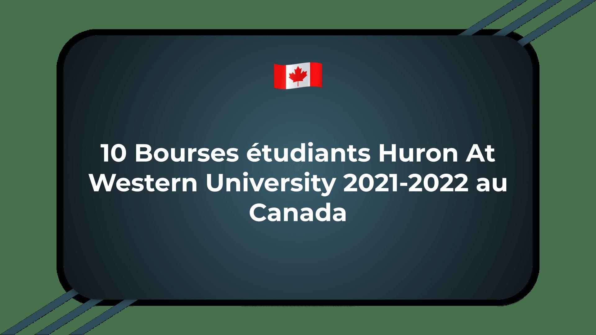 Bourses étudiants Huron At Western University
