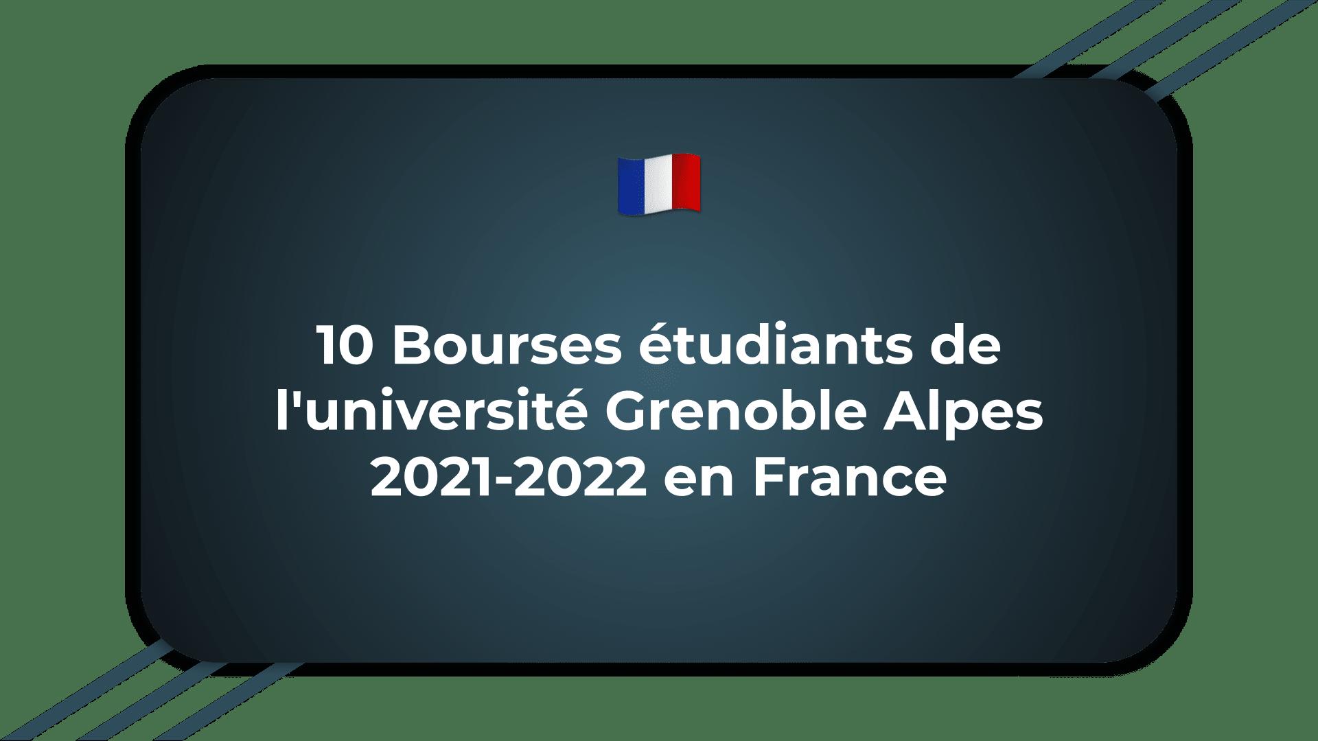 Bourses étudiants de l'université Grenoble Alpes