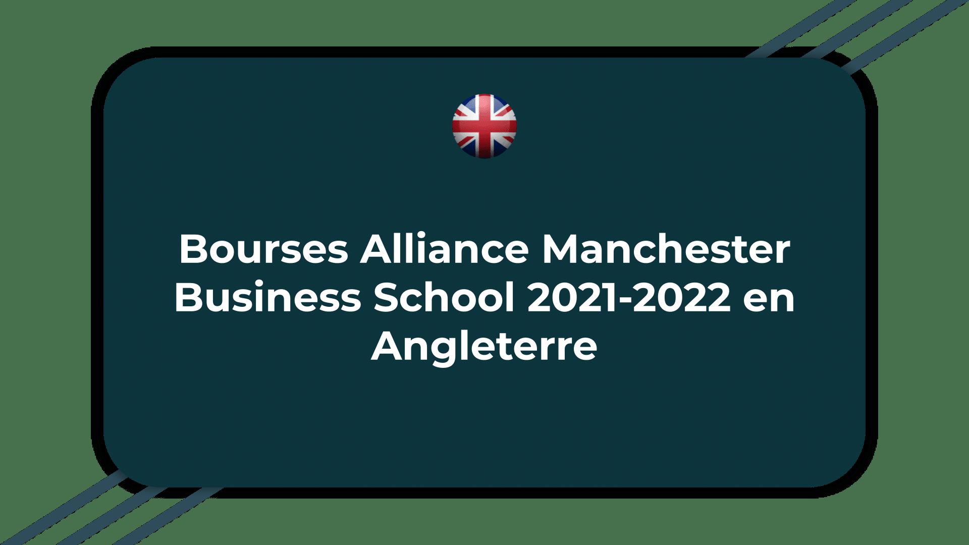 Bourses Alliance Manchester Business School