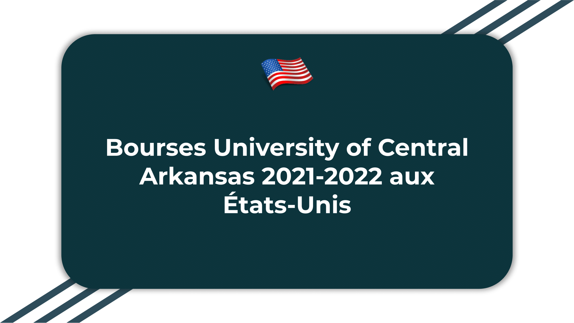 Bourses University of Central Arkansas