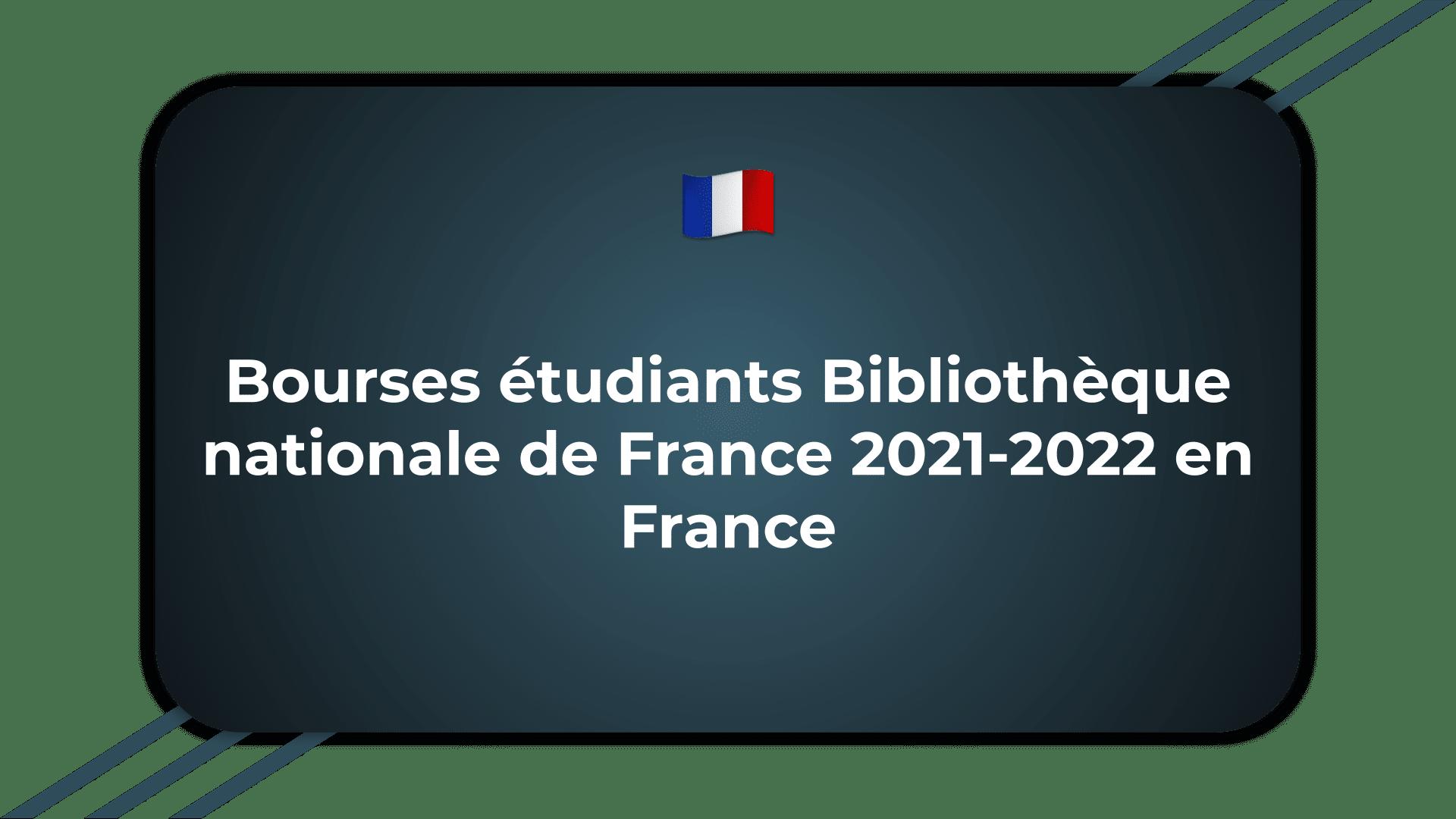 Bourses étudiants Bibliothèque nationale de France