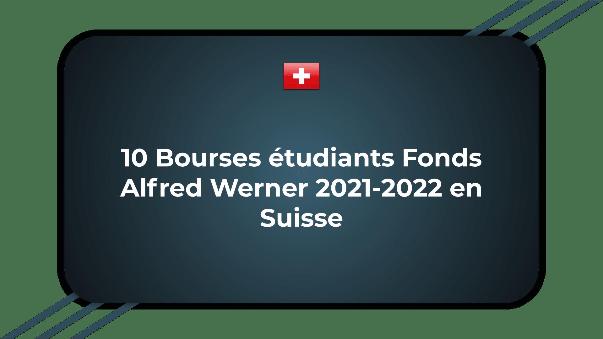 Bourses étudiants Fonds Alfred Werner
