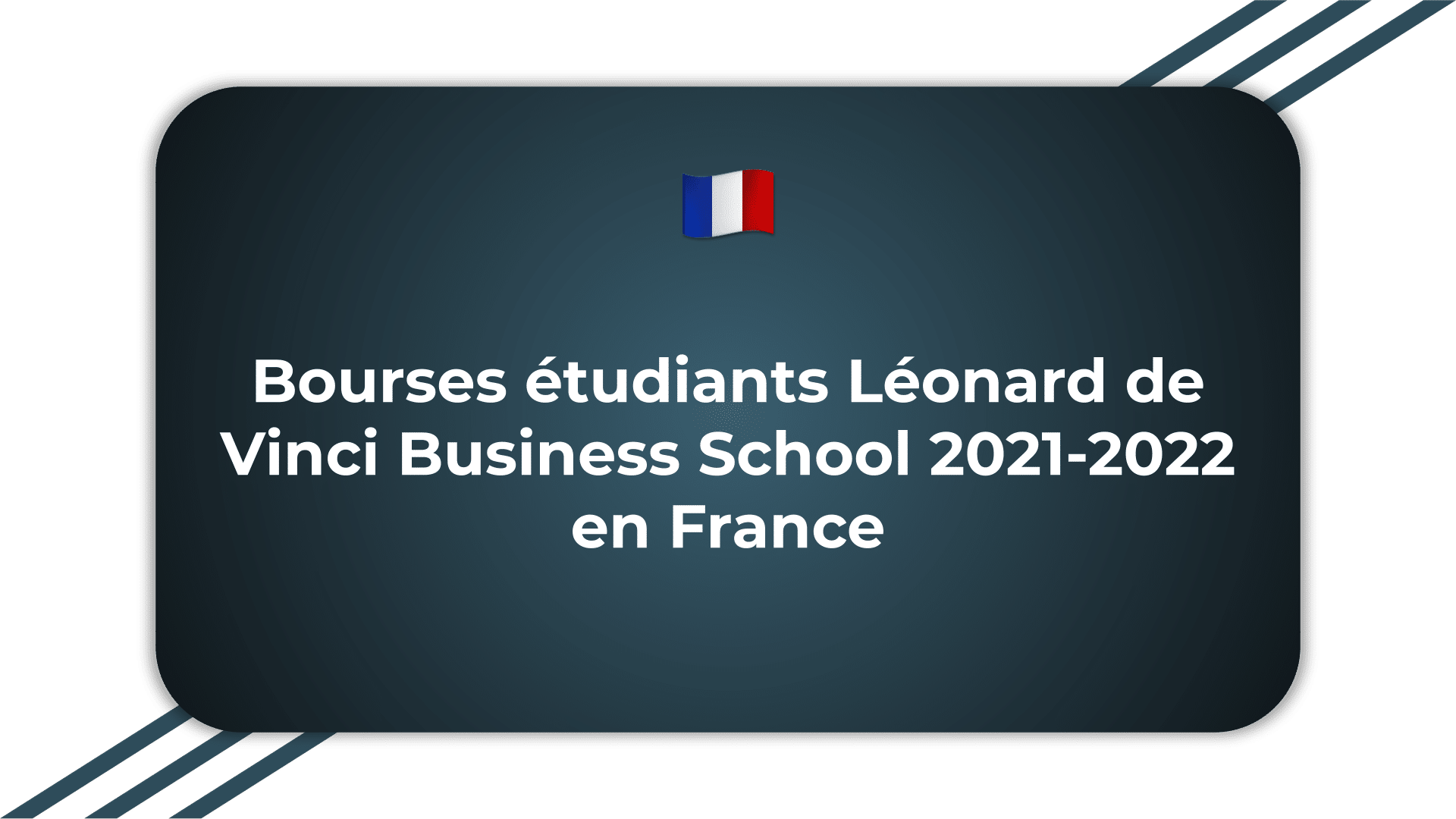 Bourses étudiants Léonard de Vinci Business School
