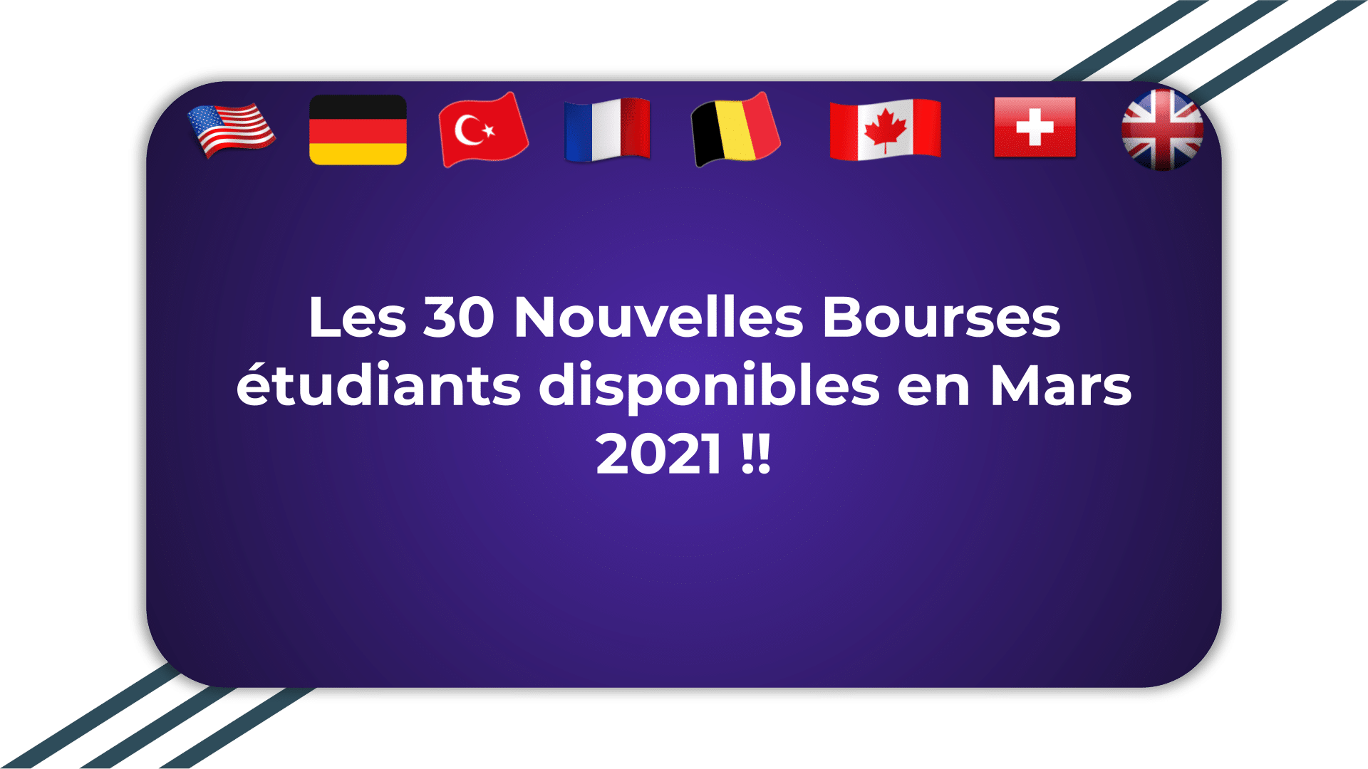 Nouvelles Bourses étudiants en Mars 2021