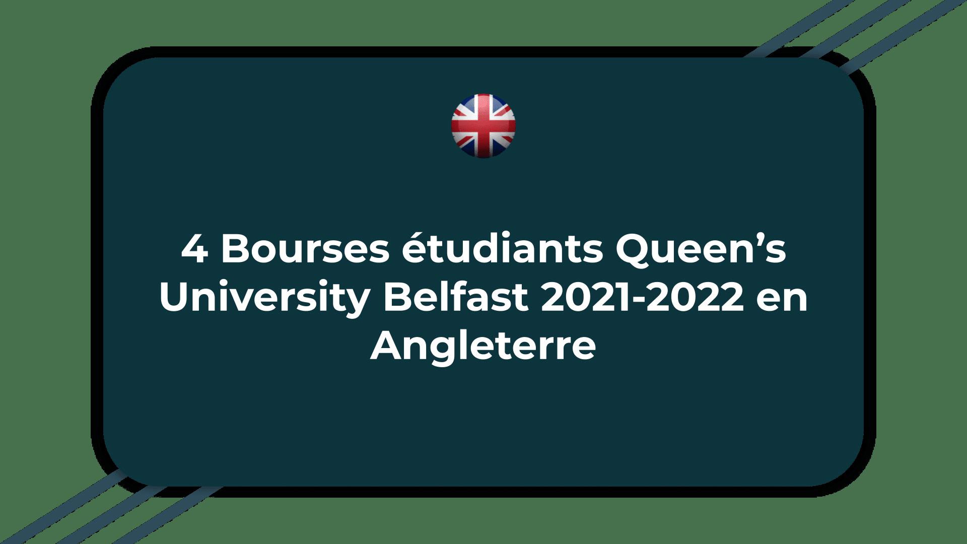 Bourses étudiants Queen's University Belfast