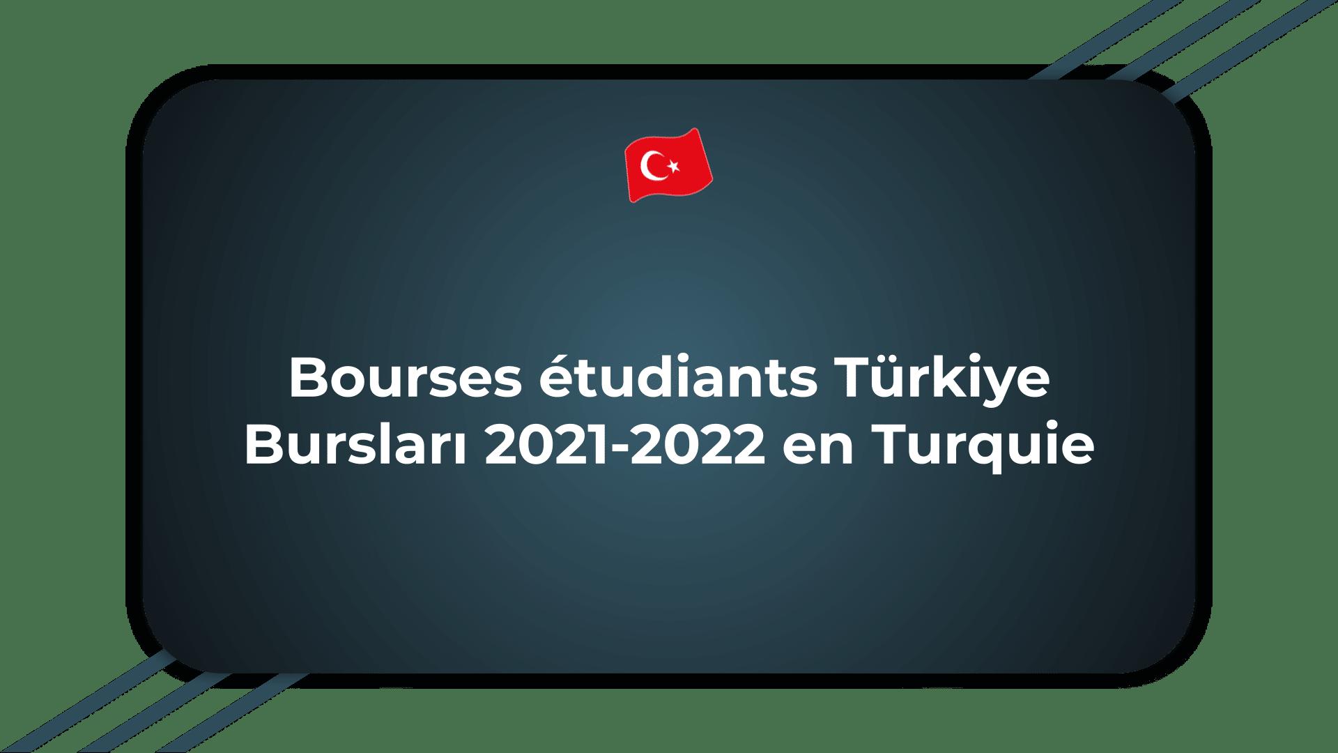 Bourses étudiants Türkiye Bursları