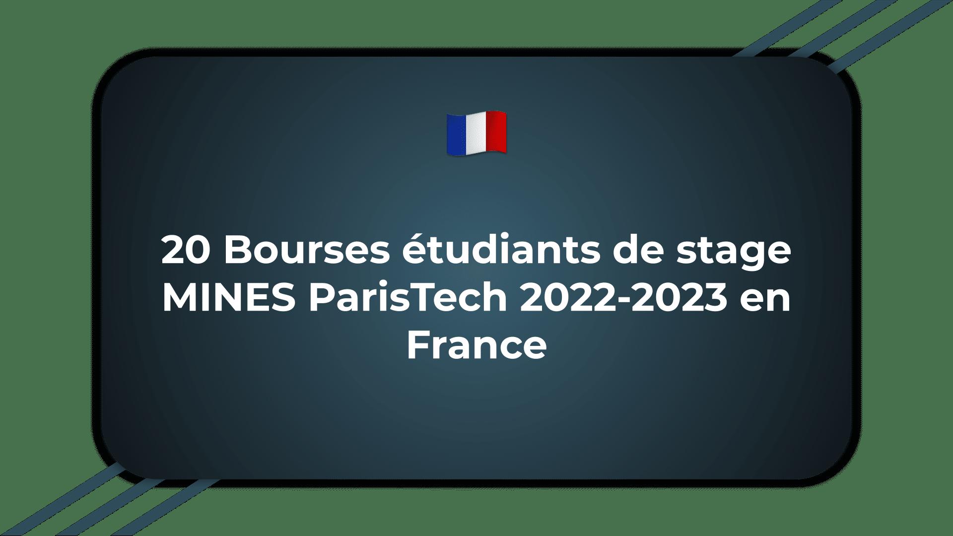 Bourses étudiants de stage MINES ParisTech